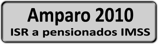 CLICK PARA ACCEDER AL MODULO DE AMPARO 2010